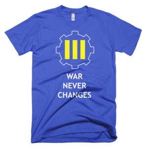 War Never Changes – Fallout 4 Inspired T-shirt